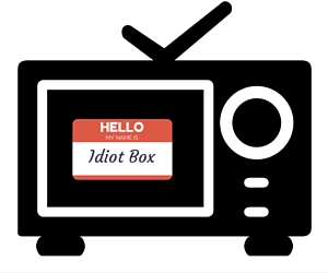 tv an idiot box Idiot box essays in the article titled  television addiction, marie winn argues  that tv viewing is comparable to alcoholism and drug addiction in terms of its.
